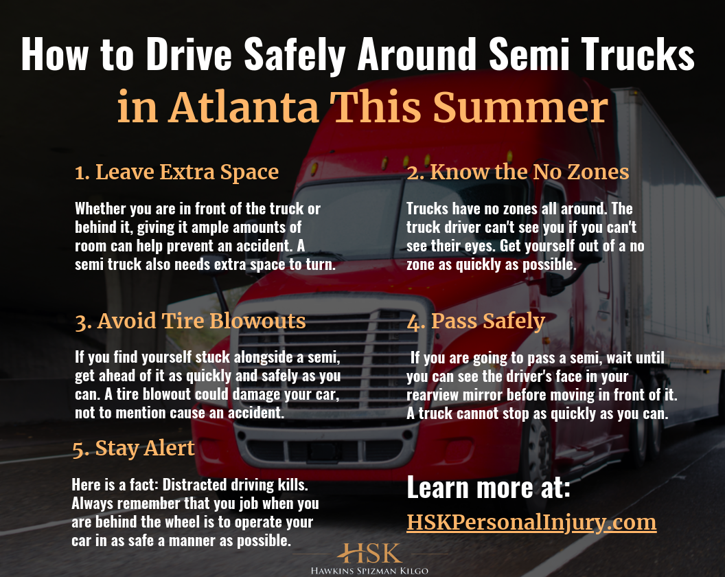 How to Drive Safely Around Semi Trucks in Atlanta This Summer infographic